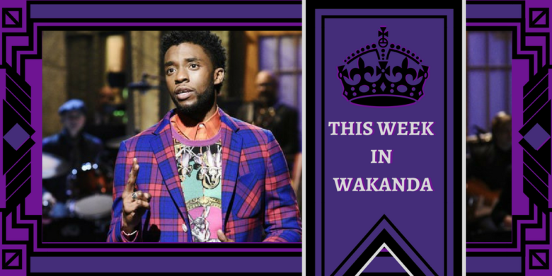This Week in Wakanda--Chadwick Boseman hosts Saturday Night Live