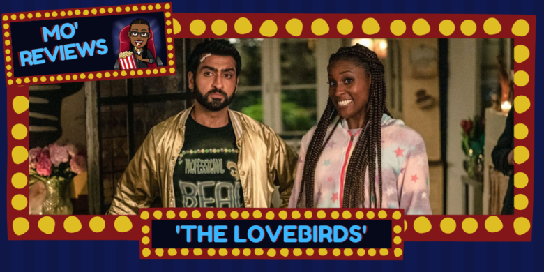 Kumail Nanjiani and Issa Rae in 'The Lovebirds.'